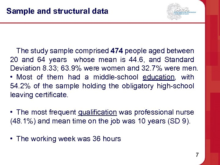 Sample and structural data The study sample comprised 474 people aged between 20 and