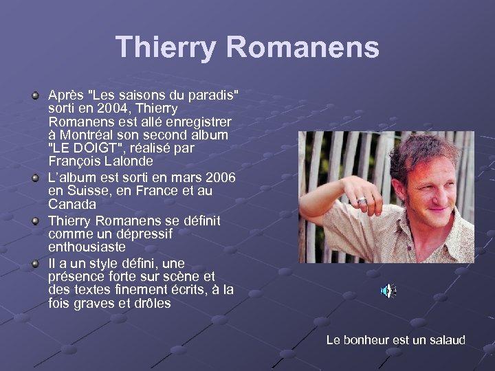Thierry Romanens Après