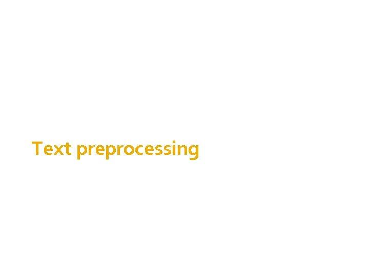 Text preprocessing 1