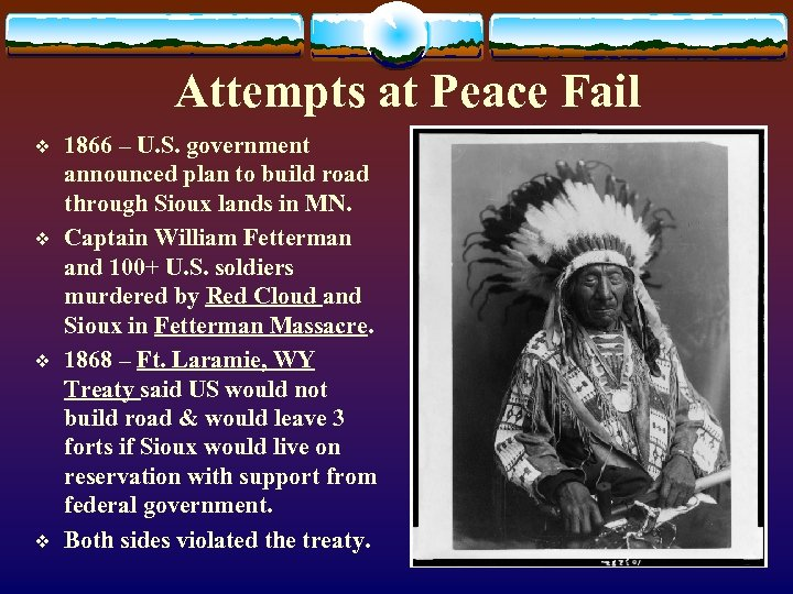 Attempts at Peace Fail v v 1866 – U. S. government announced plan to