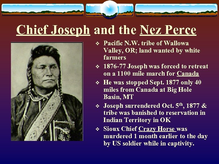 Chief Joseph and the Nez Perce v v v Pacific N. W. tribe of