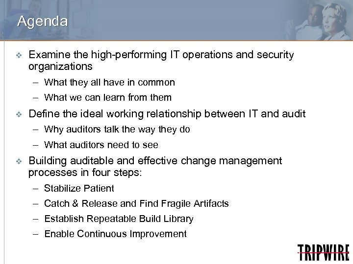 Agenda v Examine the high-performing IT operations and security organizations – What they all