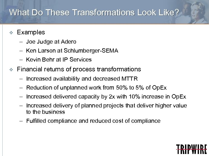 What Do These Transformations Look Like? v Examples – Joe Judge at Adero –