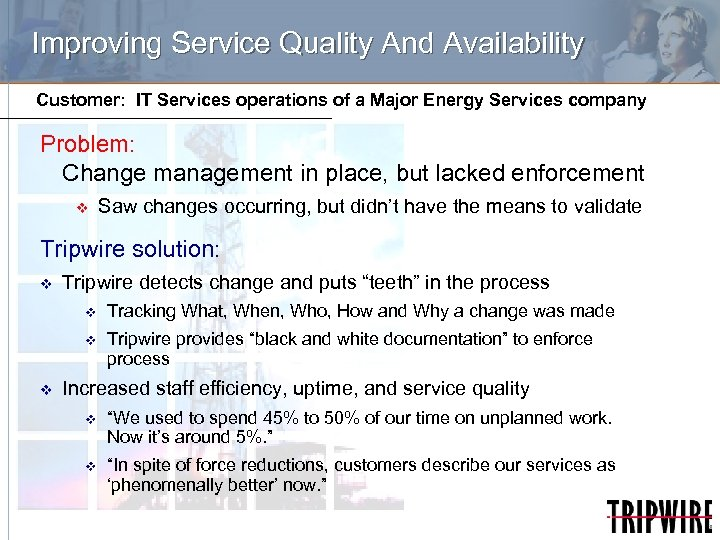 Improving Service Quality And Availability Customer: IT Services operations of a Major Energy Services
