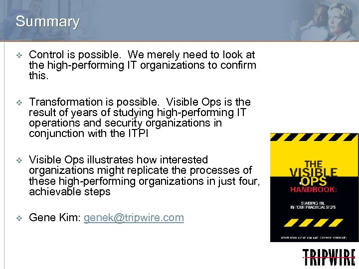 Summary v Control is possible. We merely need to look at the high-performing IT