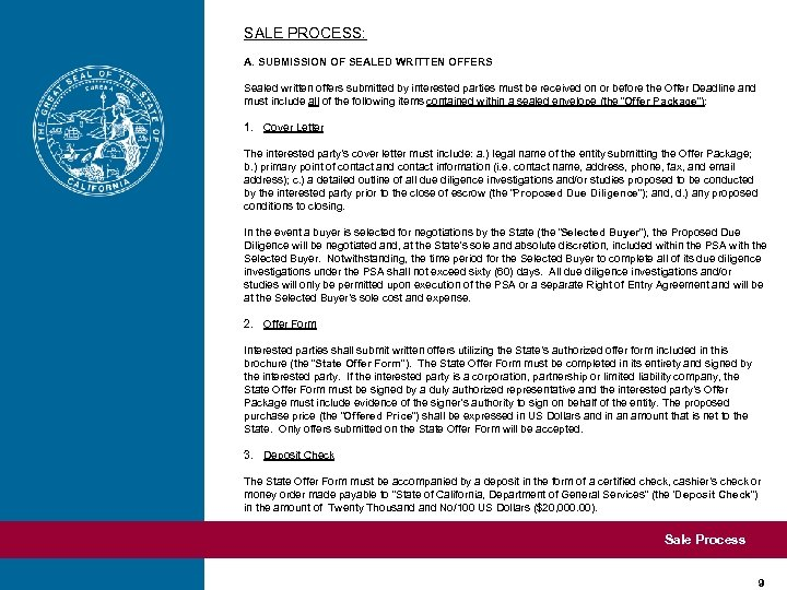 SALE PROCESS: A. SUBMISSION OF SEALED WRITTEN OFFERS Sealed written offers submitted by interested