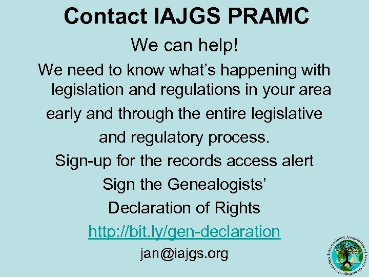 Contact IAJGS PRAMC We can help! We need to know what's happening with