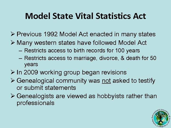 Model State Vital Statistics Act Ø Previous 1992 Model Act enacted in many states