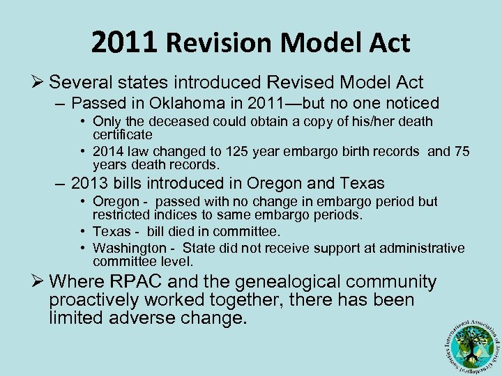2011 Revision Model Act Ø Several states introduced Revised Model Act – Passed in