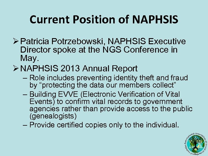 Current Position of NAPHSIS Ø Patricia Potrzebowski, NAPHSIS Executive Director spoke at the NGS