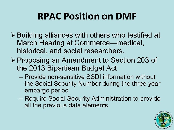 RPAC Position on DMF Ø Building alliances with others who testified at March Hearing