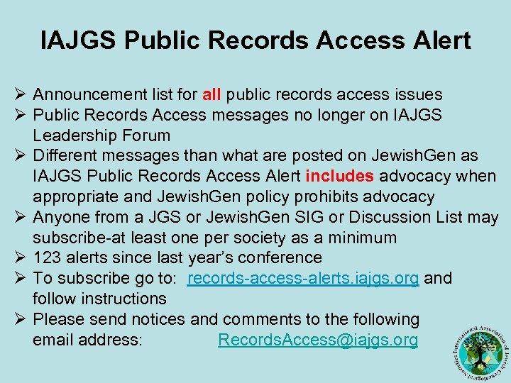 IAJGS Public Records Access Alert Ø Announcement list for all public records access issues