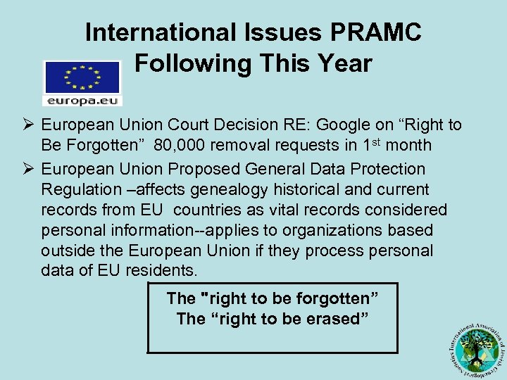 International Issues PRAMC Following This Year Ø European Union Court Decision RE: Google on