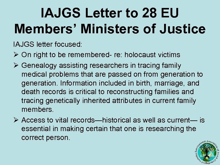 IAJGS Letter to 28 EU Members' Ministers of Justice IAJGS letter focused: Ø On