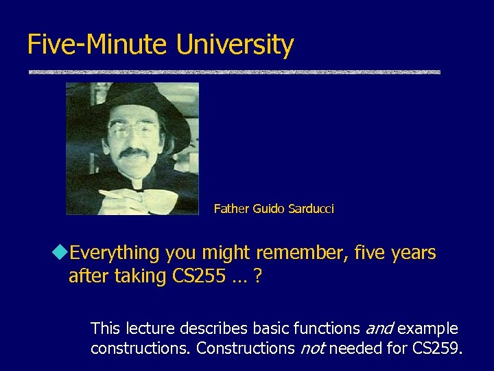 Five-Minute University Father Guido Sarducci u. Everything you might remember, five years after taking
