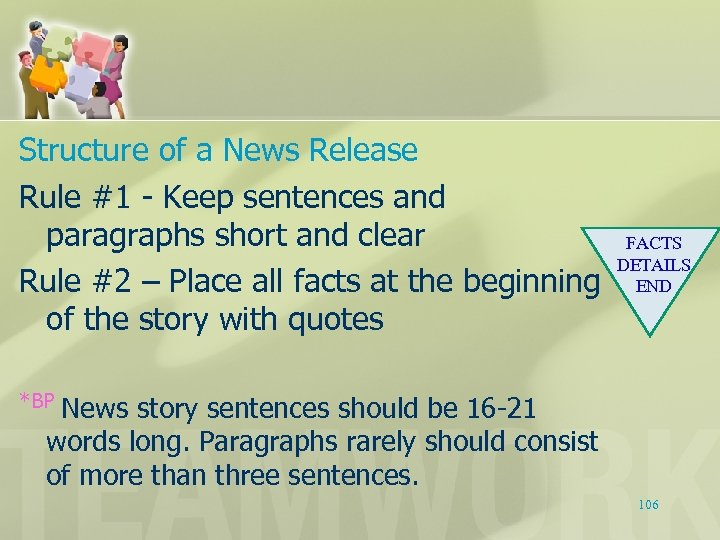 Structure of a News Release Rule #1 - Keep sentences and paragraphs short and