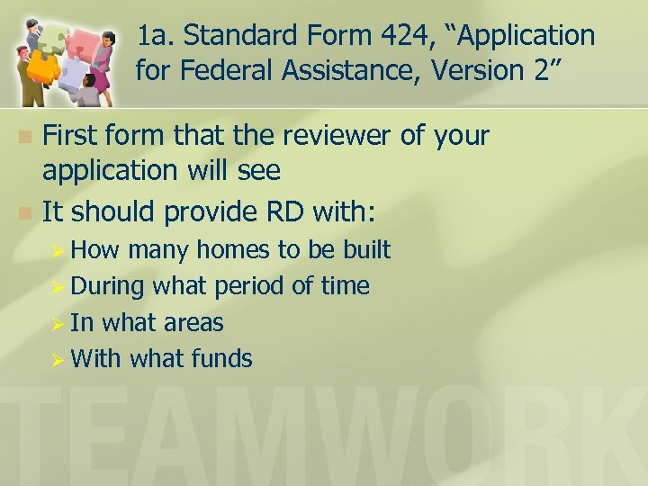 """1 a. Standard Form 424, """"Application for Federal Assistance, Version 2"""" First form that"""