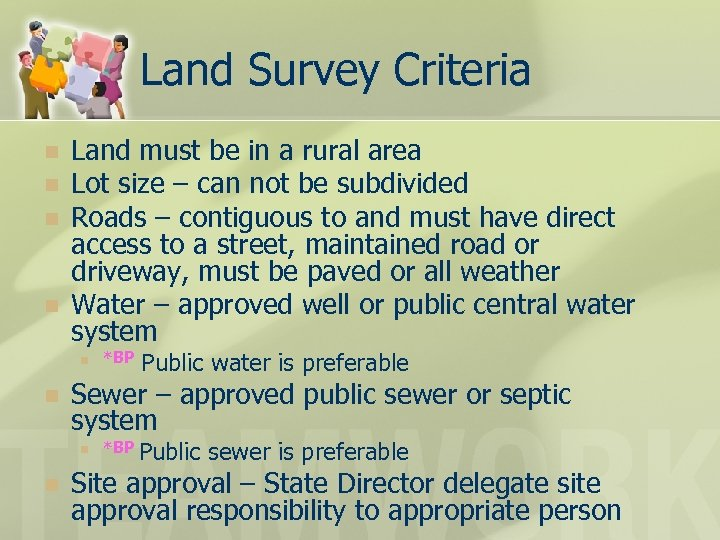 Land Survey Criteria n n Land must be in a rural area Lot size