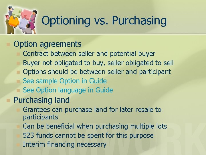 Optioning vs. Purchasing n Option agreements n n n Contract between seller and potential