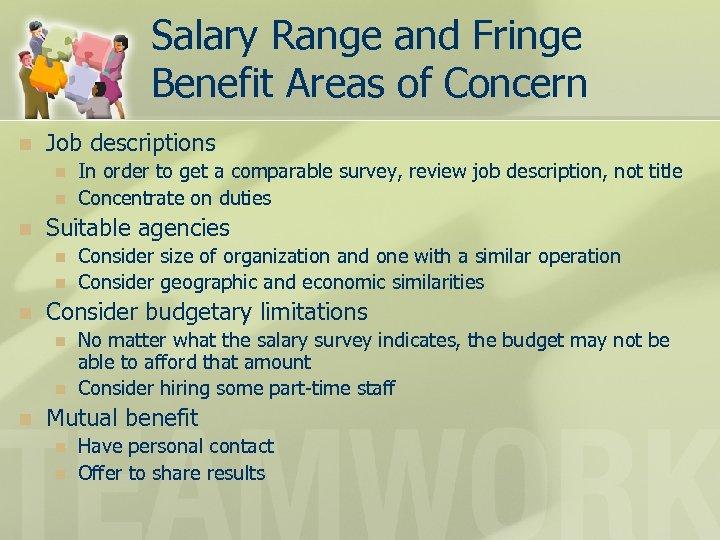 Salary Range and Fringe Benefit Areas of Concern n Job descriptions n n n