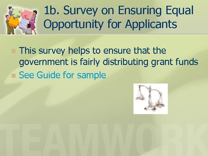 1 b. Survey on Ensuring Equal Opportunity for Applicants This survey helps to ensure