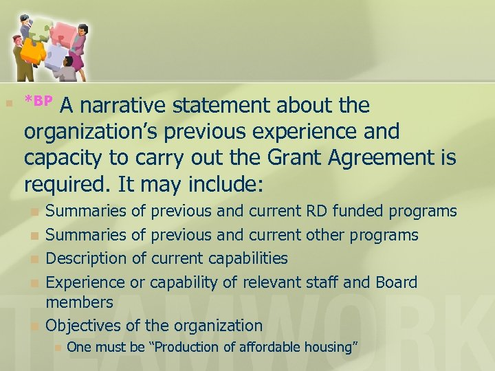 n A narrative statement about the organization's previous experience and capacity to carry out