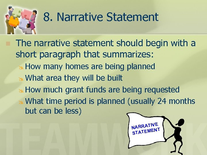 8. Narrative Statement n The narrative statement should begin with a short paragraph that