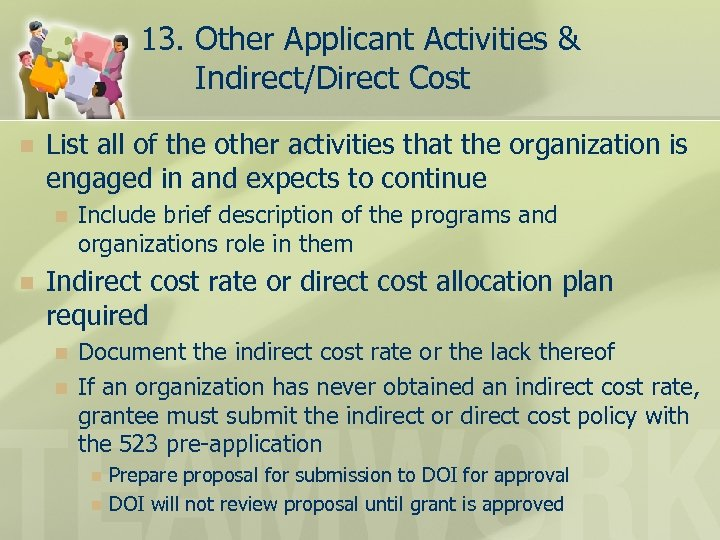 13. Other Applicant Activities & Indirect/Direct Cost n List all of the other activities