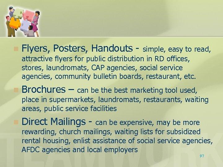 n Flyers, Posters, Handouts - n Brochures – n Direct Mailings - simple, easy