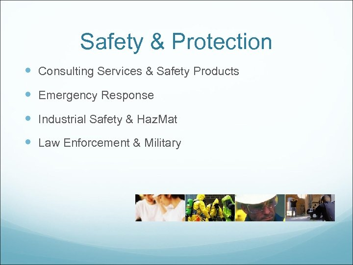 Safety & Protection Consulting Services & Safety Products Emergency Response Industrial Safety & Haz.