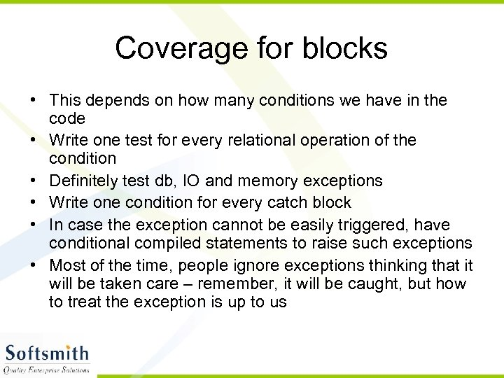 Coverage for blocks • This depends on how many conditions we have in the