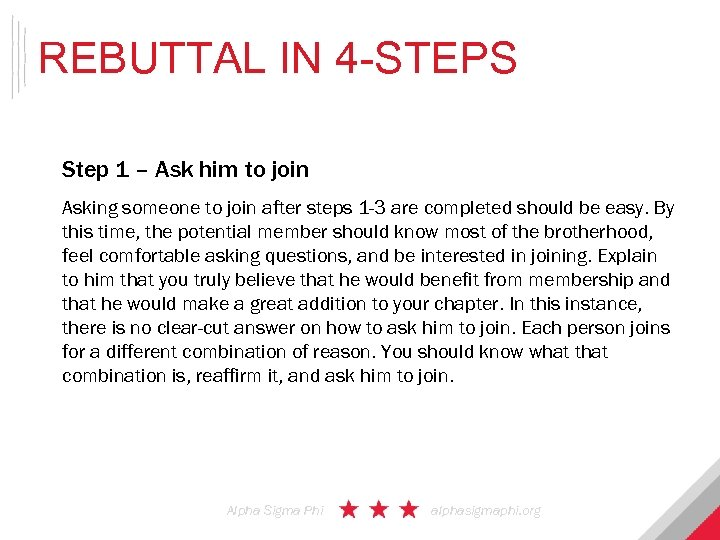REBUTTAL IN 4 -STEPS Step 1 – Ask him to join Asking someone to