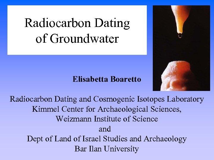 isotoper Radiocarbon dating telefonnummer för massor av fisk dejtingsajt
