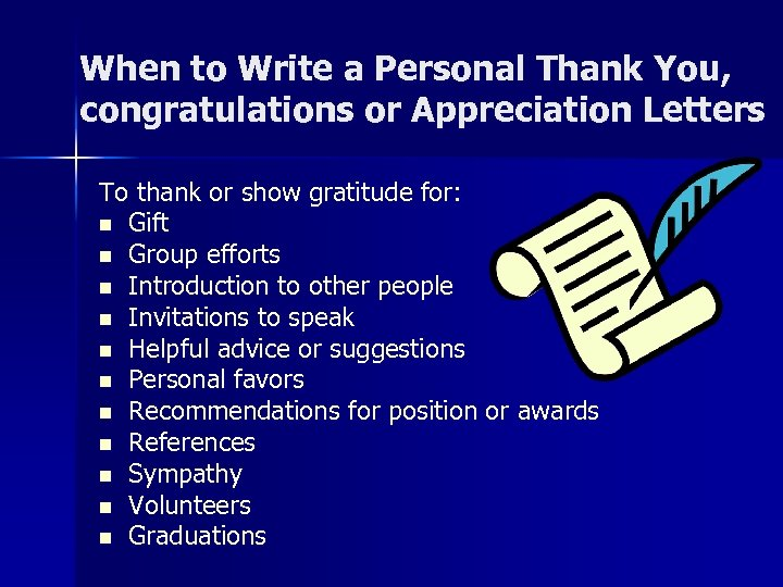 When to Write a Personal Thank You, congratulations or Appreciation Letters To thank or