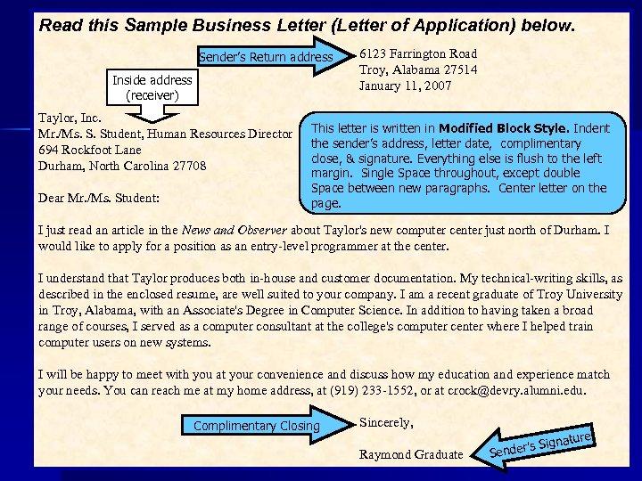 Read this Sample Business Letter (Letter of Application) below. Sender's Return address Inside address