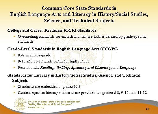 Common Core State Standards in English Language Arts and Literacy in History/Social Studies, Science,