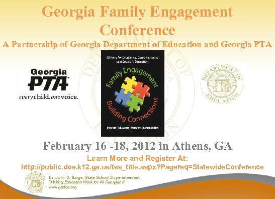 Georgia Family Engagement Conference A Partnership of Georgia Department of Education and Georgia PTA