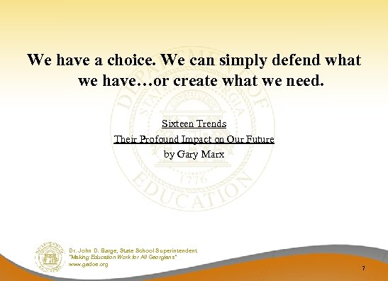 We have a choice. We can simply defend what we have…or create what we