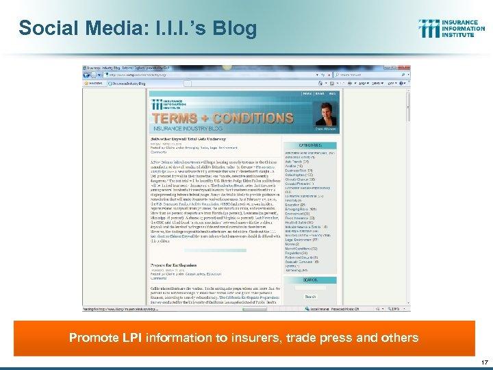 Social Media: I. I. I. 's Blog Promote LPI information to insurers, trade press