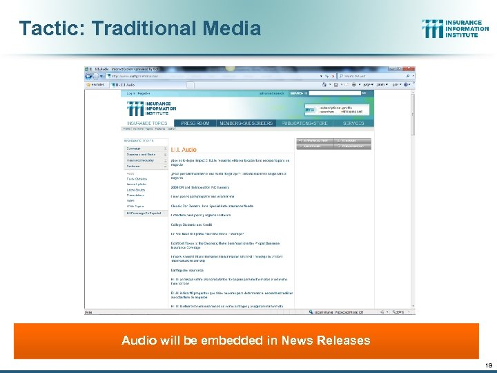 Tactic: Traditional Media Audio will be embedded in News Releases 19