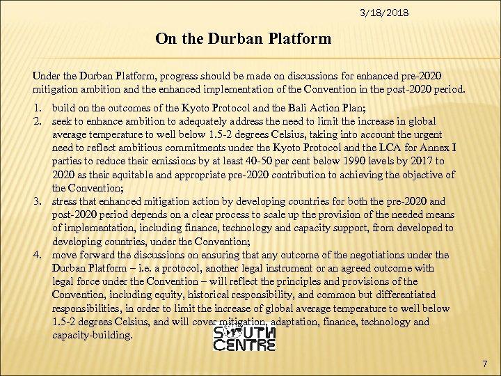 3/18/2018 On the Durban Platform Under the Durban Platform, progress should be made on