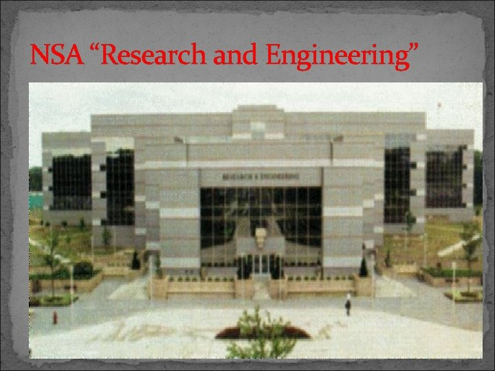 """NSA """"Research and Engineering"""""""