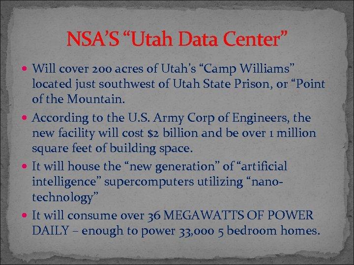 "NSA'S ""Utah Data Center"" Will cover 200 acres of Utah's ""Camp Williams"" located just"