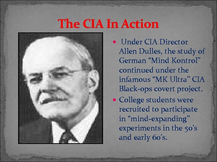 """The CIA In Action Under CIA Director Allen Dulles, the study of German """"Mind"""