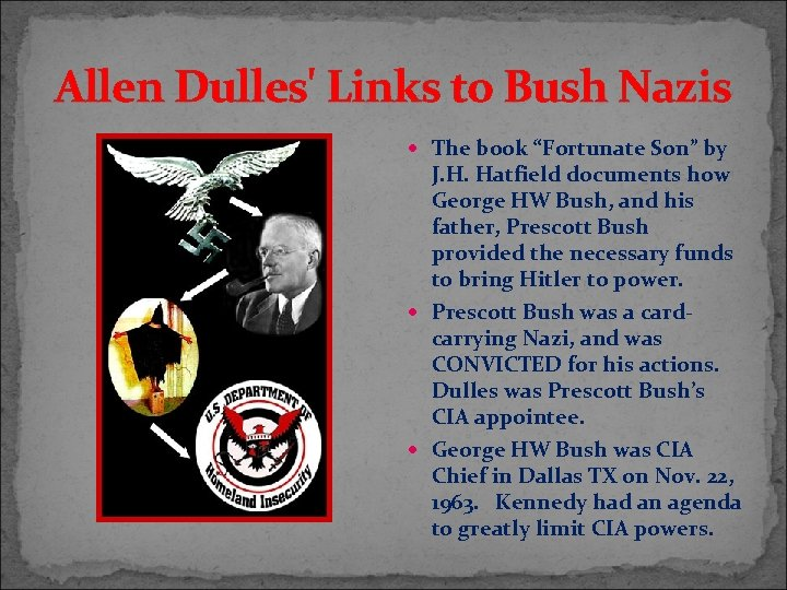 """Allen Dulles' Links to Bush Nazis The book """"Fortunate Son"""" by J. H. Hatfield"""