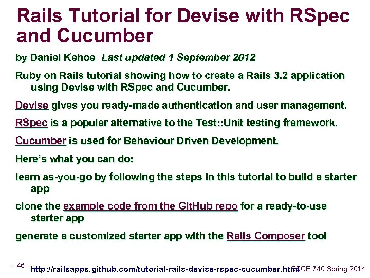 Rails Tutorial for Devise with RSpec and Cucumber by Daniel Kehoe Last updated 1