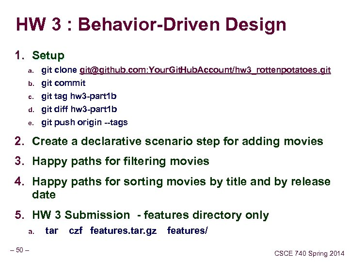 HW 3 : Behavior-Driven Design 1. Setup b. git clone git@github. com: Your. Git.