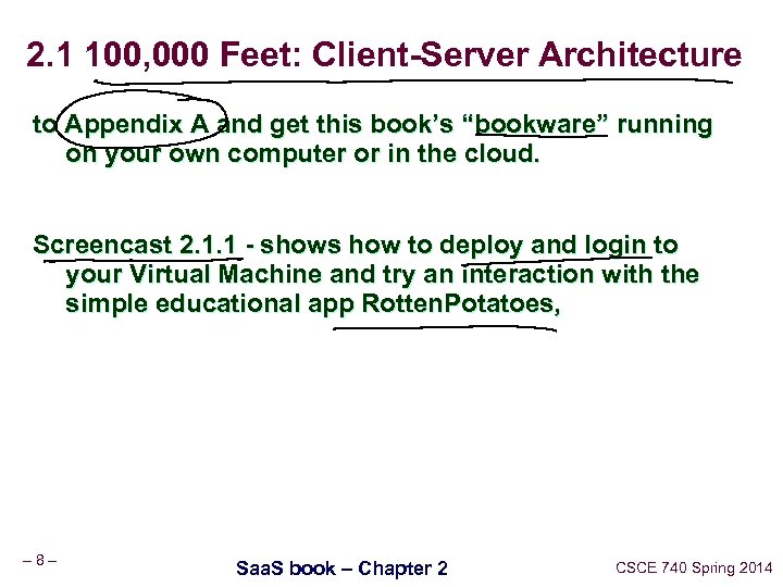 2. 1 100, 000 Feet: Client-Server Architecture to Appendix A and get this book's