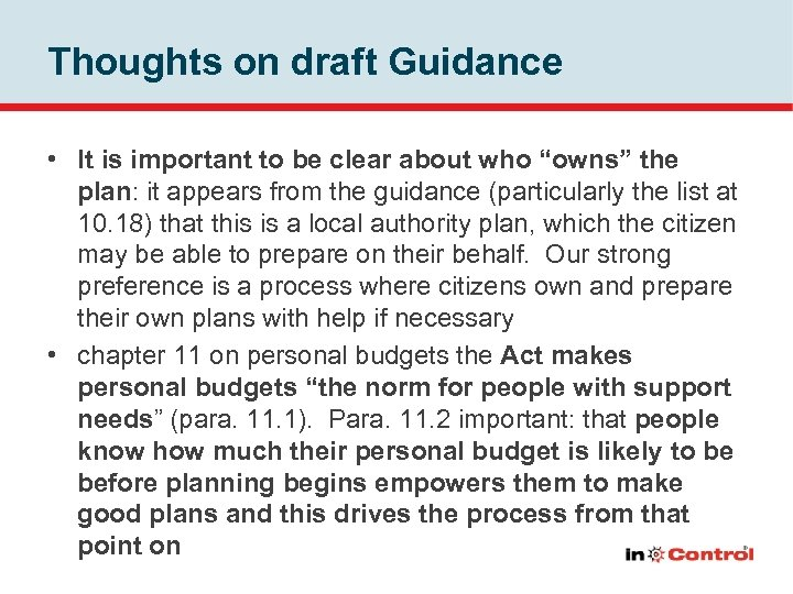 """Thoughts on draft Guidance • It is important to be clear about who """"owns"""""""