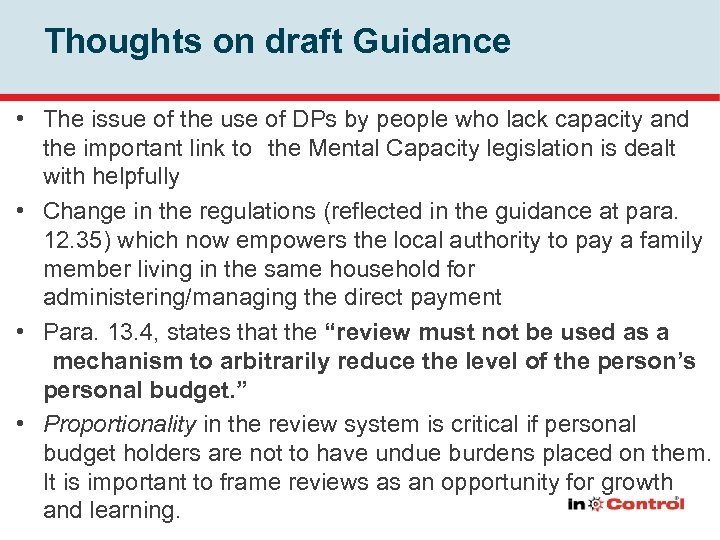 Thoughts on draft Guidance • The issue of the use of DPs by people